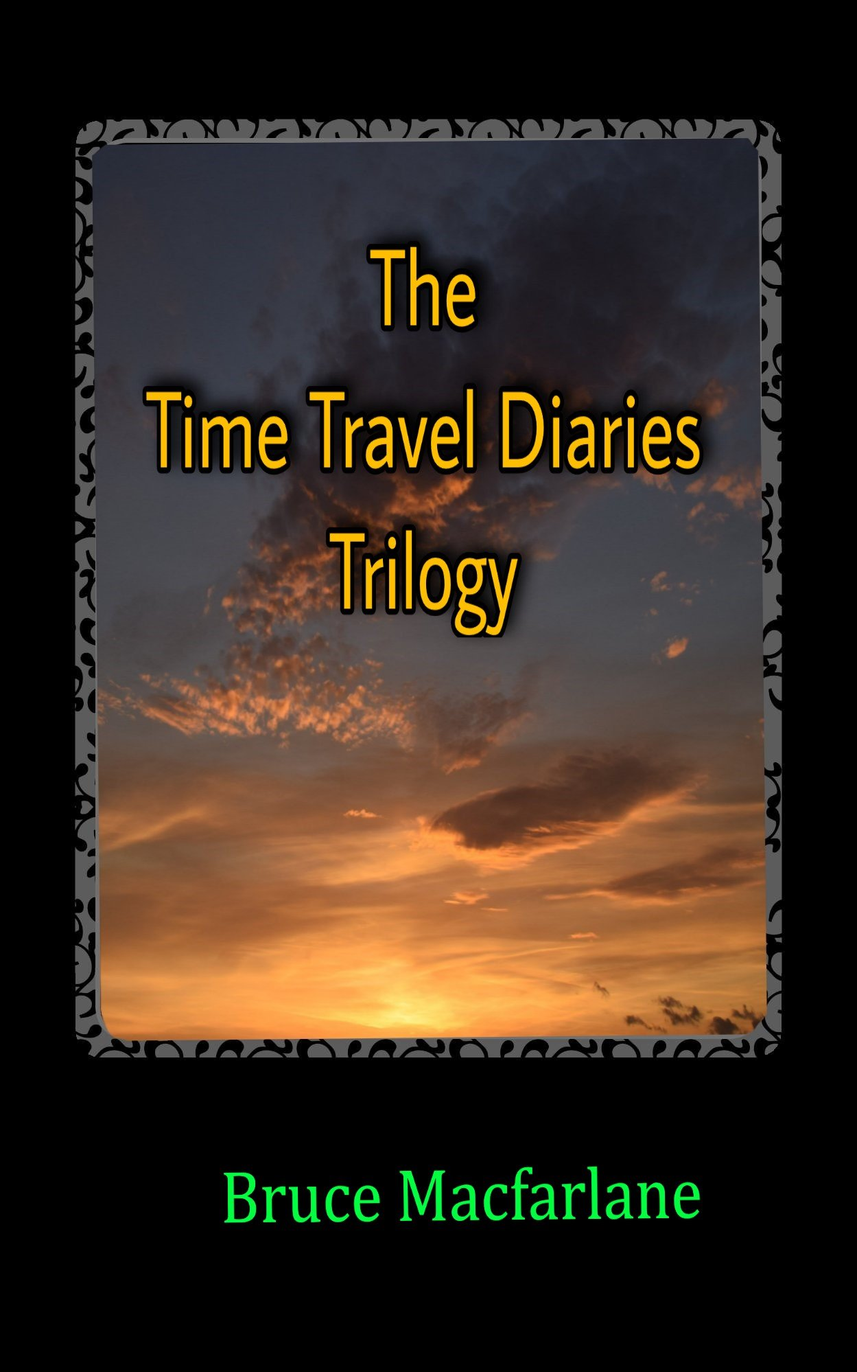 The Time Travel Diaries Trilogy