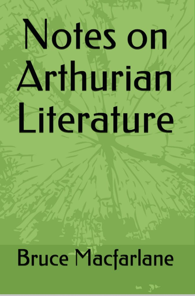 Notes on Arthurian Literature